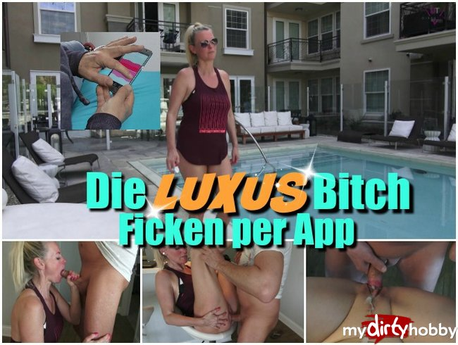 Die Luxus Bitch – Sex per App