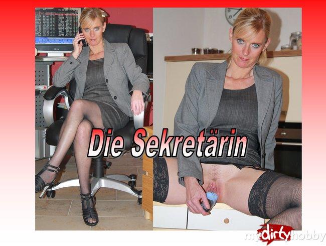Die Sekretärin...