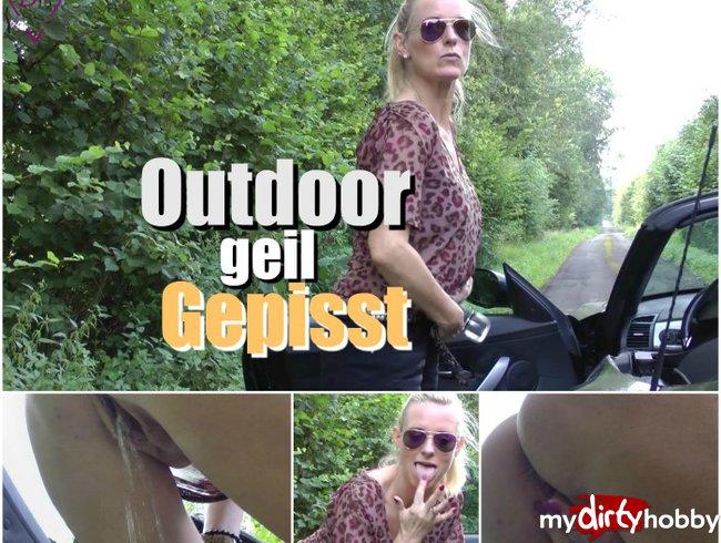 Outdoor geil gepisst !