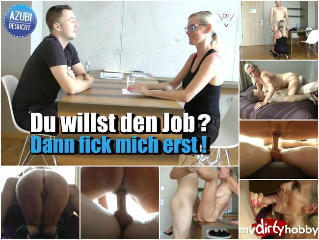 Du willst den Job? Dann fick mich erst!