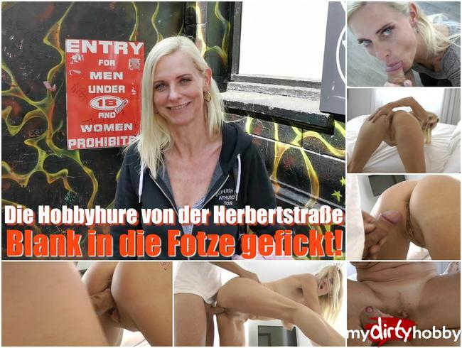 Die Hobbyhure von der Herbertstraße – Blank in die Fotze gefickt!