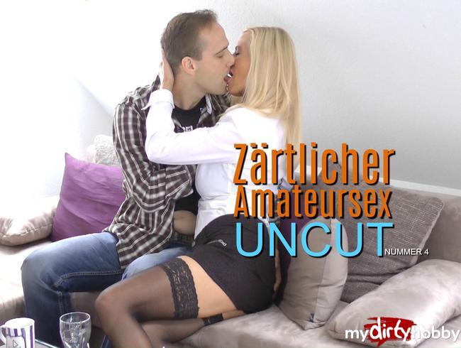 Zärtlicher Amateursex UNCUT - Nummer 4