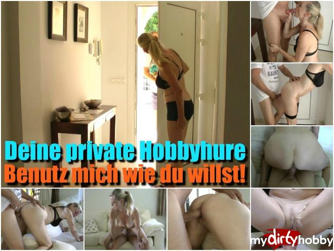 Deine private Hobbyhure - Benutz mich wie du willst!