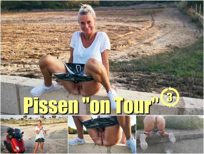"Pissen ""on Tour"" 3"